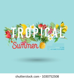 Tropical Design with Exotic Fruits. Summer Composition with Pineapple, Banana and Palm Leaves for Fabric, T-shirt, Posters, Covers. Vector illustration