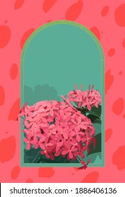 Tropical Dwarf Ixora flowers and arch window, beautiful summer blank background design, bright and colorful summer vibe