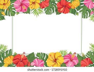 Tropical flowers and green leaves frame template. Hibiscus floral border with place for text. Vector illustration.