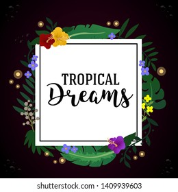 Tropical Frame Banner. Vector Isolated Graphic Design Illustration. Tropic, jungle leaves, banan leaf, palm leaf, fern, flowers, water dots, sparkle, fireflies. Greating card, invitation, avertising.
