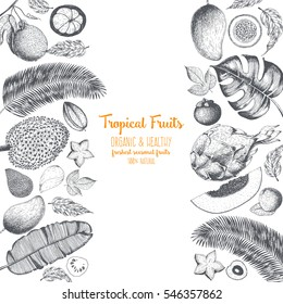 Tropical Fruits top view frame. Farmers market menu design. Healthy food poster. Vintage hand drawn sketch, vector illustration. Linear graphic.