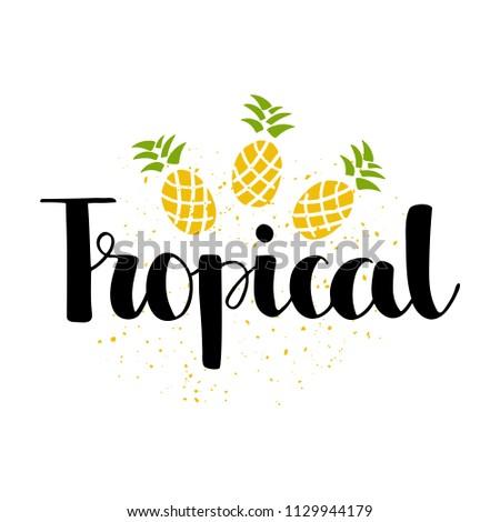 tropical handwritten lettering pineapple template card stock vector
