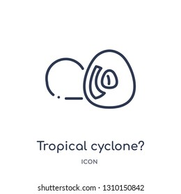 tropical cyclone? icon from weather outline collection. Thin line tropical cyclone? icon isolated on white background.