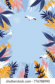 Tropical leaves frame with marine seagulls. Hand drawn summer card.  Vector illustration.