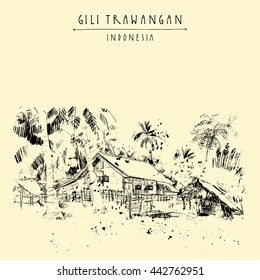Tropical paradise on Gili Trawangan island, West Nusa Tenggara province, Indonesia, Asia. Travel sketch. Hand-drawn vintage book illustration, greeting card, postcard or poster template in vector