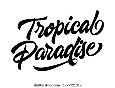Tropical paradise travel banner template. Calligraphic text can be used for leaflets, posters, flyers.