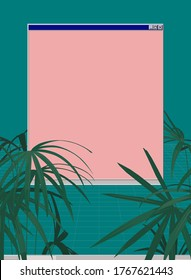 Tropical plant and vintage OS window, future classic - retro vibe / nostalgia feeling blank 80s 90s style template