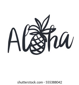 Tropical print for tee shirt with lettering Aloha. Cute black and white pineapple. Typographic design artwork. Hand drawn.