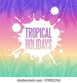 Tropical summer holidays background. Palm tree leaves with stipple effect at colorful sunset gradient