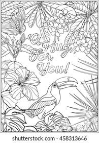 Tropical wild birds and plants. Tropical garden collection. Coloring page with message. Coloring book for adult and older children. Outline vector