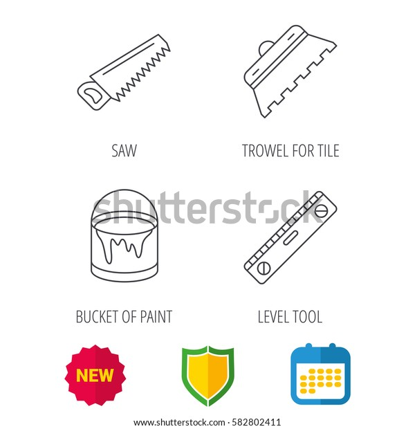 Trowel for tile, saw and level measure icons. Bucket of paint linear sign. Shield protection, calendar and new tag web icons. Vector