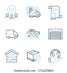 Truck parking, Parking and Tractor line icons set. Diploma certificate, save planet, group of people. Parcel tracking, Truck delivery signs. Free park, Garage, Automatic door. Farm transport. Vector