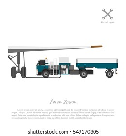 Truck for refueling aircraft fuel. Repair and maintenance of airplane. Vector illustration