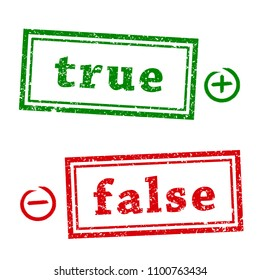 True and false grunge rubber stamp  isolated on white background.   Minus and Plus signs in the circle. Flat design. Vector illustration EPS10.