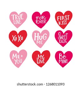 TRUE LOVE, FOREVER, FIRST KISS, XO XO, HUG ME, SWEET TALK, ME AND YOU, MY LOVE, BE MINE. HAPPY ST VALENTINE'S DAY. VECTOR LOVELY GREETING HAND LETTERINGS