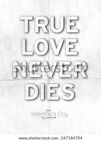 True Love Never Dies Text Made Image Vectorielle De Stock Libre De