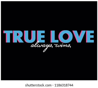 TRUE LOVE_slogan graphic