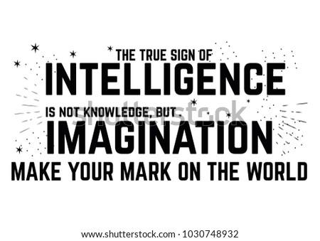 True Sign Intelligence Imagination Make Your Stock Vector Royalty