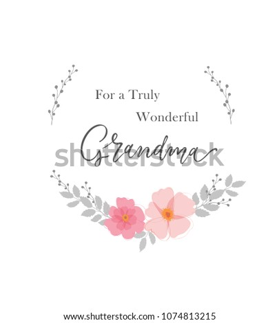 Truly wonderful grandma greeting card grandmother stock vector for a truly wonderful grandma greeting card for grandmother typography vector design for greeting m4hsunfo