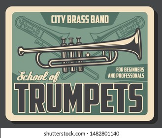 Trumpet playing school for beginners and professional musicians. Vector retro vintage poster of trumpet music instrument, jazz and classic orchestra band musical conservatory