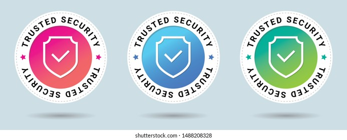 Trusted Security stamp vector illustration. Vector certificate icon. Set of 3 beautiful color gradients. Vector combination for certificate in flat style.