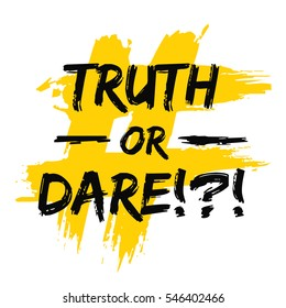 Truth Or Dare!?! (Party Game Vector Illustration)