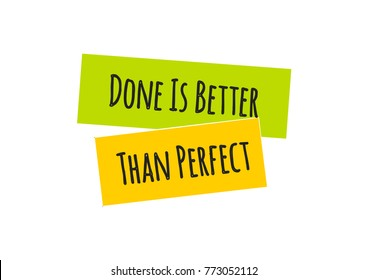 Try is better than perfect quote lettering.