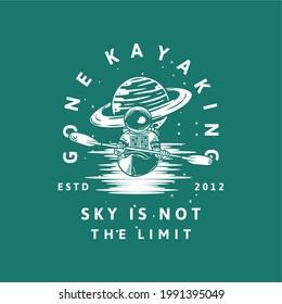 t-shirt design gone kayaking ski is not the limit estd 2012 with astronaut kayaking vintage illustration
