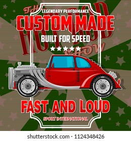 T-shirt design with hot-rod car. All elements are located on different layers and can be easily disabled.