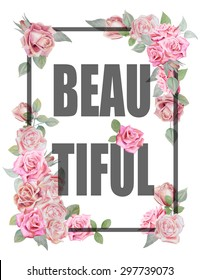 T-shirt design with watercolor roses and text BEAUTIFUL.