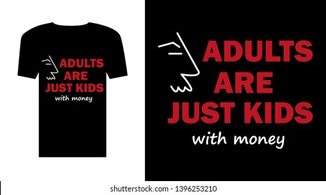 T-shirt with funny quote. Trendy textile design concept.