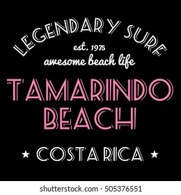T-shirt graphics design vector. Surfing typography tshirt text. Legendary surf - Tamarindo Beach, Costa Rica.