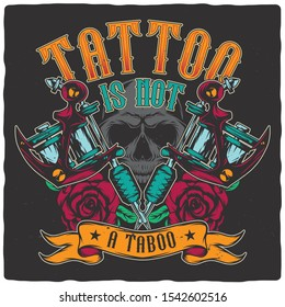 T-shirt or poster design with hand drawn illustration of tattoo machines, roses and skull.