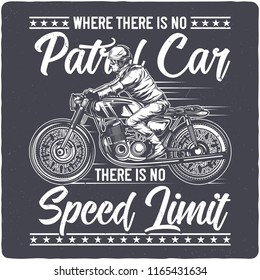 T-shirt or poster design with illustration of biker on motorcycle. Design with text composition.