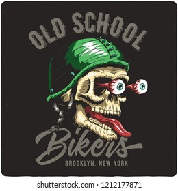 T-shirt or poster design with illustration of biker's skull. Design with text composition.
