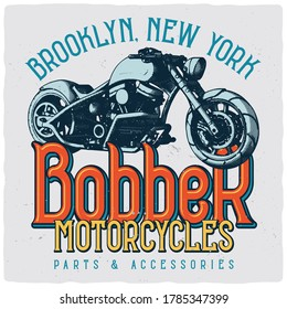 T-shirt or poster design with illustration of custom motorcycle. Ready apparel design.