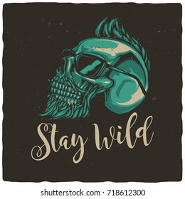 T-shirt or poster design with illustration of hipster's skull