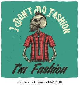 T-shirt or poster design with illustration of hipster's skeleton