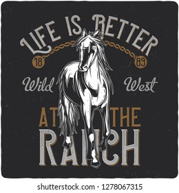 T-shirt or poster design with illustration of horse. Design with text composition.