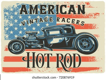 T-shirt or poster design with illustration of hot rod