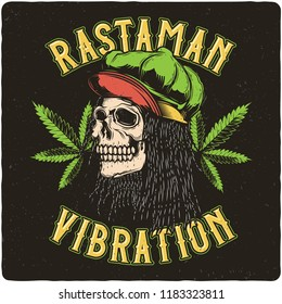 T-shirt or poster design with illustration of Rastaman skull. Label design with text composition.