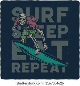 T-shirt or poster design with illustration of skeleton on surfing board. Design with text composition.