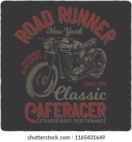 T-shirt or poster design with illustration of vintage motorcycle. Design with text composition.