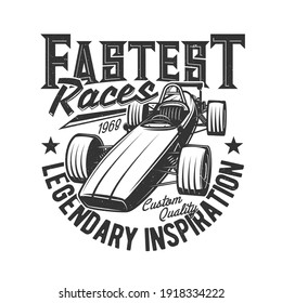 Tshirt print with custom car, retro bolide for race club vector apparel design. Racing rally team t shirt print with roadster vehicle and typography isolated grunge emblem or label on white background