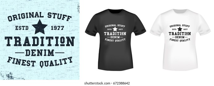 d623bfe64 T-shirt print design. Tradition vintage stamp and t shirt mockup. Printing  and