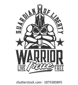 Tshirt print with knight hold sword and shield, vector mascot. Medieval warrior in helmet, cape and armour. Apparel design with typography guardian of liberty, isolated monochrome t shirt print, label