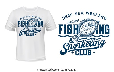 T-shirt print mockup with flounder or flatfish mascot vector. Fishing and snorkeling club custom design print for apparel clothes with sea flounder fish. Diving club t-shirt design mockup