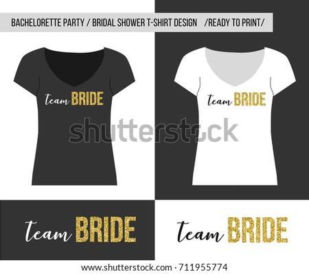 t shirt print with team bride text t shirt design for bachelorette party