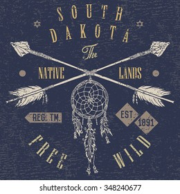 T-shirt Printing design, typography graphics, Free and wild the native lands vector illustration with dream catcher crossed arrows hand drawn sketch. Vintage retro style Badge Applique Label.