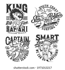 T-shirt prints, sea surfing, safari hunt club and smart league, vector badges. Cartoon African leo for safari hunting, lobster crab as captain chief of seafood restaurant and smart pencil with smile